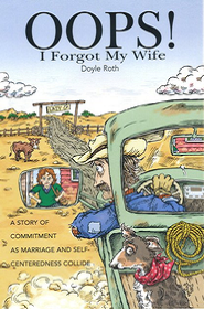 936083: OOPS! I Forgot My Wife: A Story of Commitment as Marriage and Self-Centeredness Collide